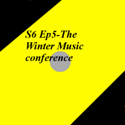 S6 Ep5-The Winter Music conference