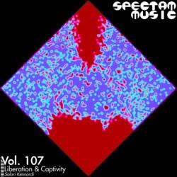 "Spectam Music vol. 107, ""Liberation & Captivity"""
