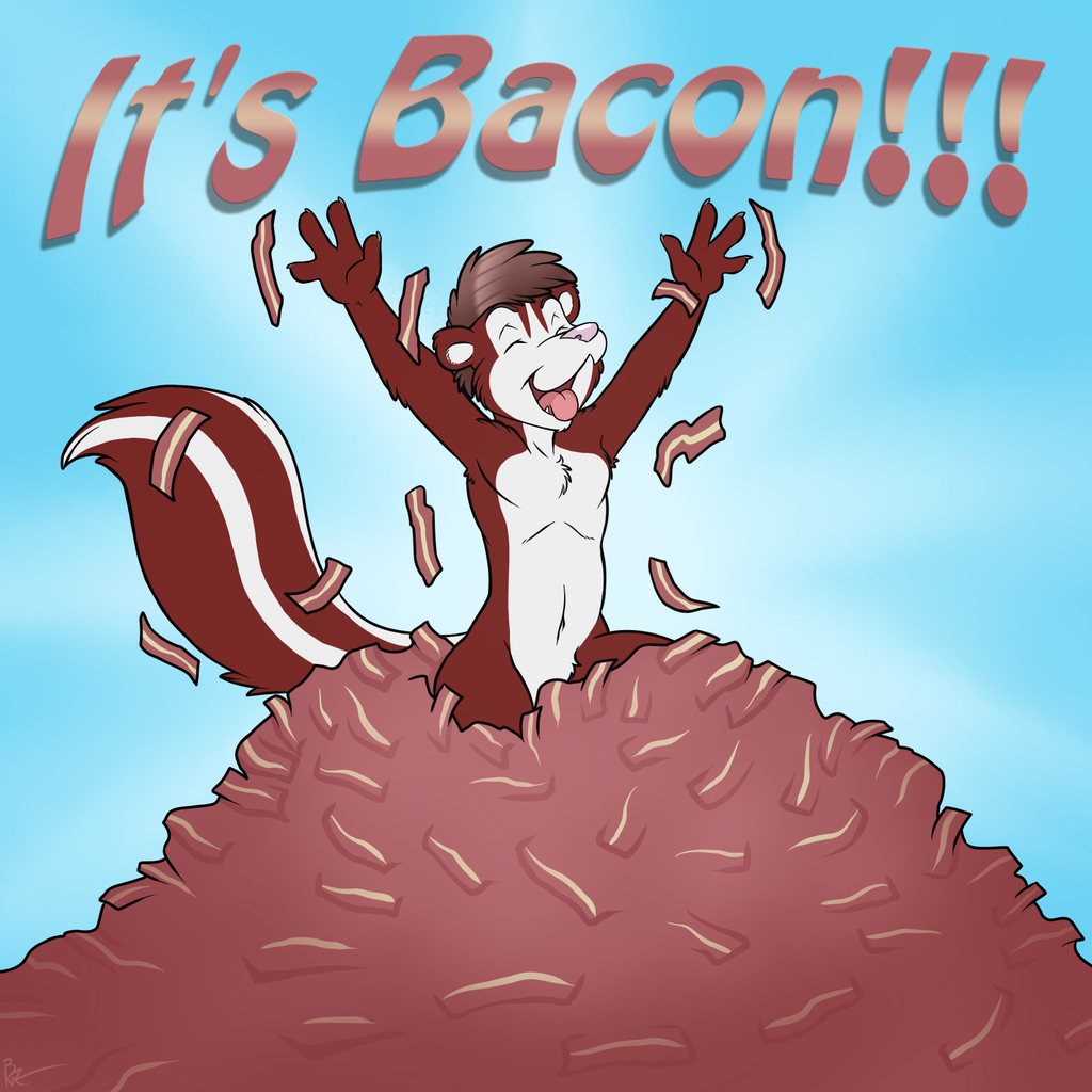 It's BACON!!!!!!!!!!!!! By Maddworld