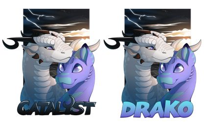 Drako and Catalyst double badge