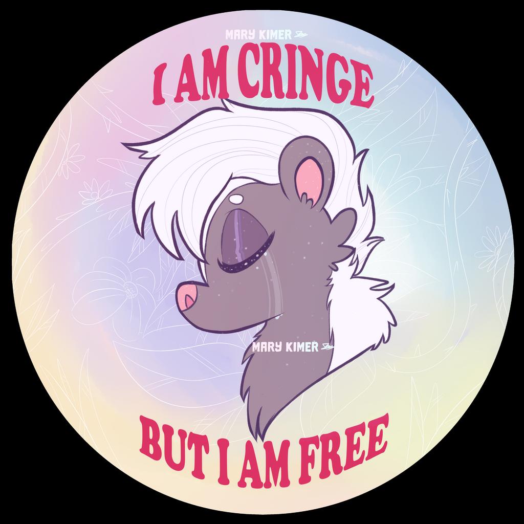 cringe but free