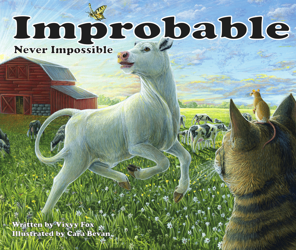 Most recent image: Improbable...Never Impossible Children's Book!
