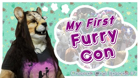 My First Furry Con | Cheetah Chat #7