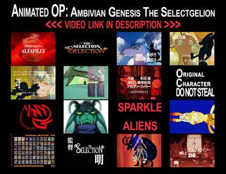 Ambivian Genesis The Selectgelion [Animated OP]