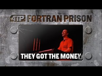 They Got The Money - Live at Fortran Prison