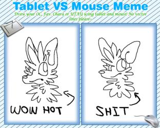 Mouse VS. Tablet Meme