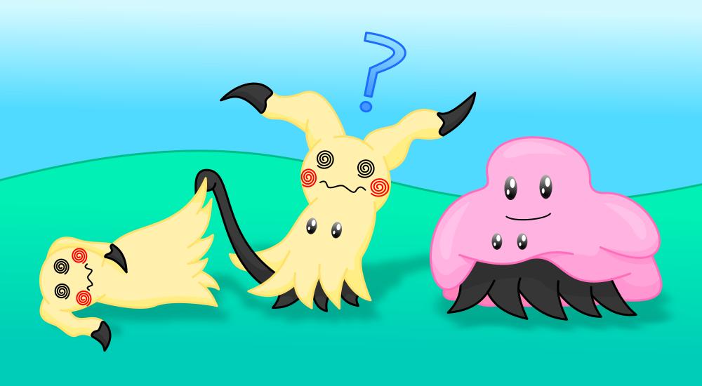 Mimikyu and Ditto
