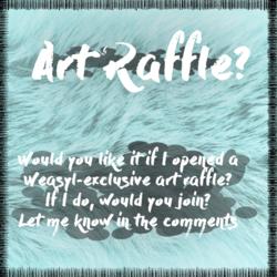 Art raffle?
