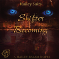 Shifter Becoming (Chapter 1) Audio Chapter