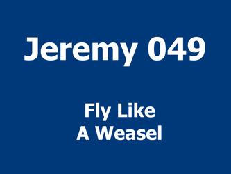 Fly Like A Weasel