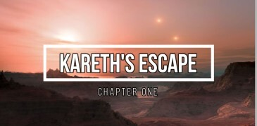 Kareth's Escape Chapter One