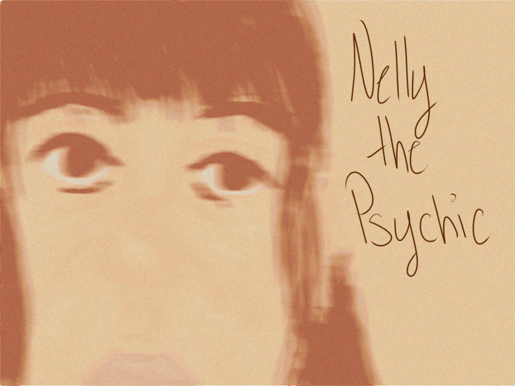 Nelly the Psychic
