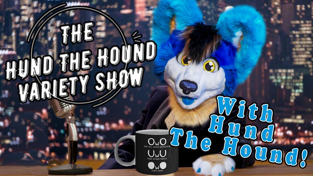 hund the hound variety show VIDEO
