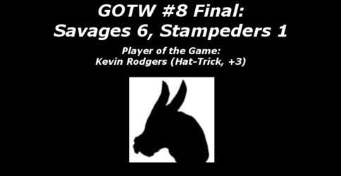FHL Season 7 GOTW #8 Final: Savages 6, Stampeders 1