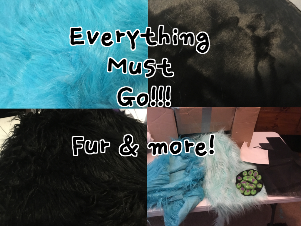 Most recent image: EVERYTHING MUST GO! Fur and more!!!
