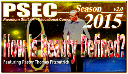 PSEC - 2015 - feat. Thomas Fitzpatrick - How Is Beauty Defined?