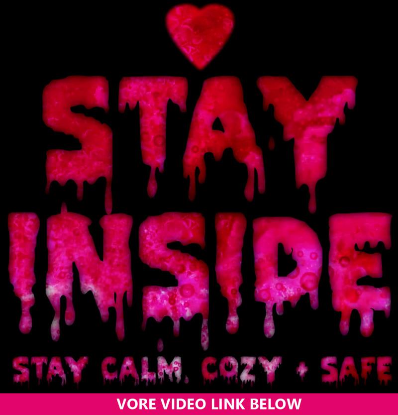 Stay Inside (Vore PSA / Video link in decscription)