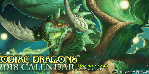 Zodiac Dragons Calendar 2018 Coming Soon