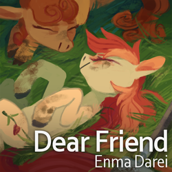 [Music] Dear Friend