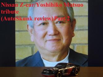 Nissan Z-car/Yoshihiko Matsuo tribute Part 2