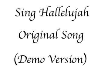 Sing Hallelujah! Original (Rough Sketch)