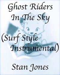 Ghost Riders In the Sky (Played on my Newly Refurbished Strat)