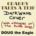 Granny Takes A Trip (Darkwave cover) - OLD VERSION