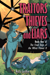 Traitors, Thieves and Liars NOW ON SALE