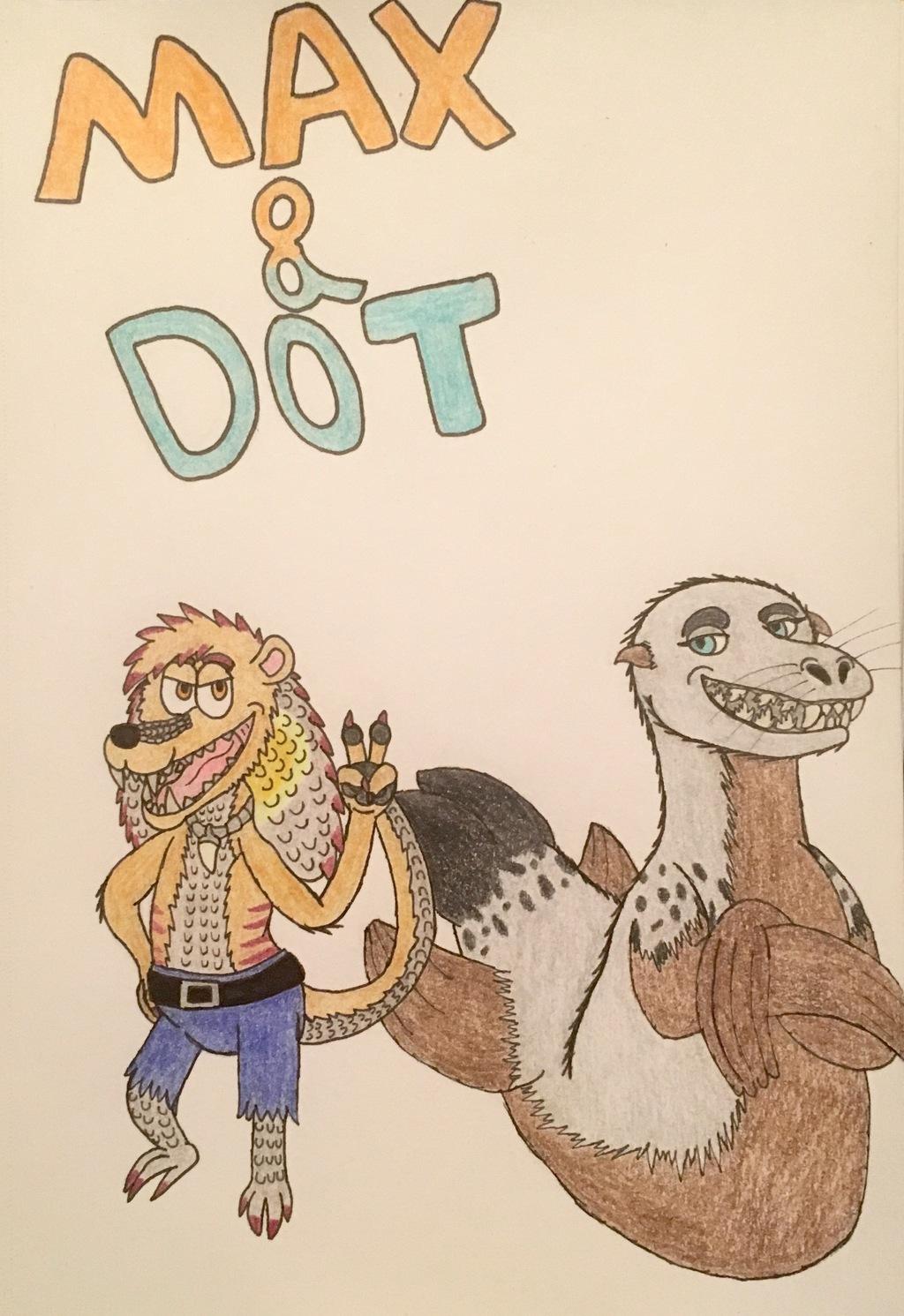 Max and Dot