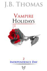Vampire Holidays 2 Independence Day
