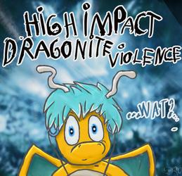 HIGH IMPACT DRAGONITE VIOLENCE