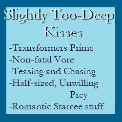 Slightly Too-Deep Kisses (TFP Starcee Vore)