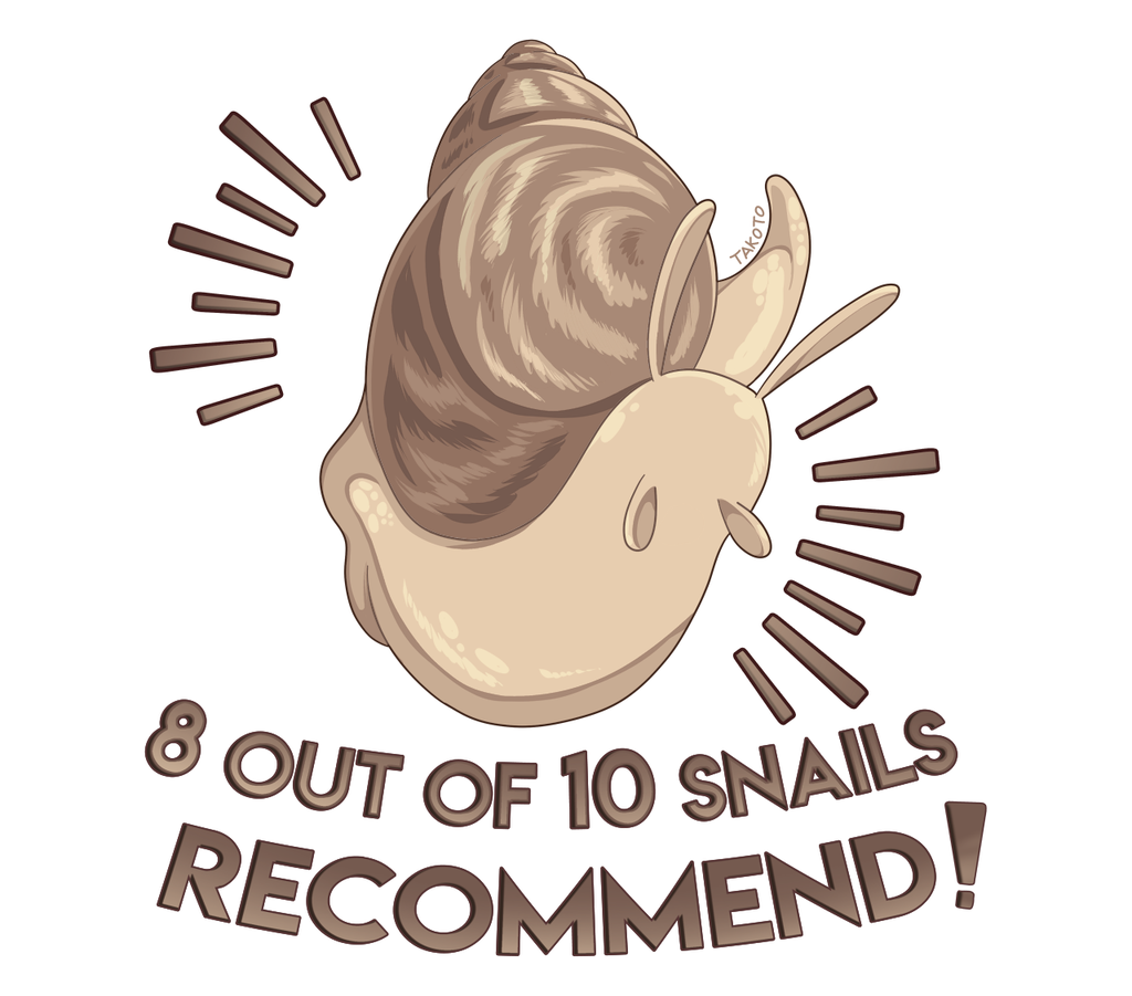 8 OUT OF 10 SNAILS RECOMMEND