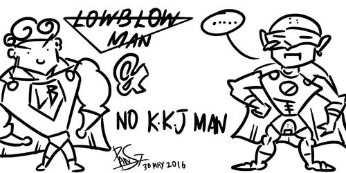 Low Blow Man and No KKJ Man
