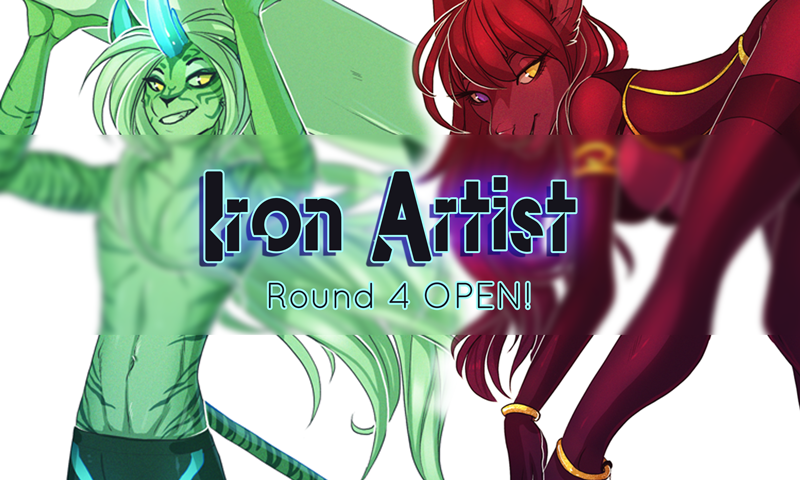 IRON ARTIST round 4 - OPEN!
