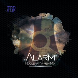 Alarm (Nuclear Mayhem Mix)