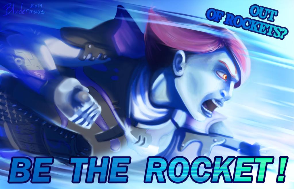 [FANART] - BE THE ROCKET