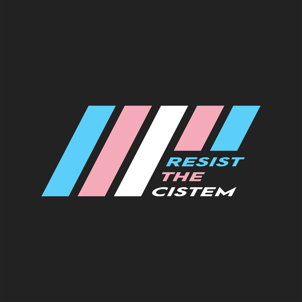 Resist the Cistem apparel/merch!
