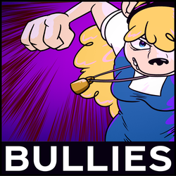 Theme month - Bullies