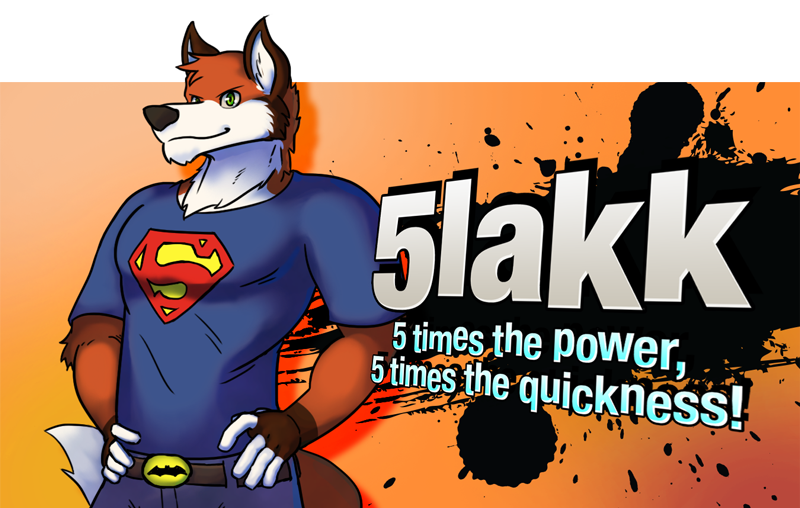 5lakk Enters the Battle!