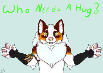 Who Needs A Hug?