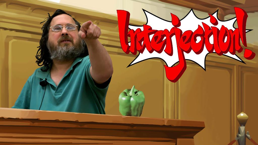 Interjection! (Richard Stallman)