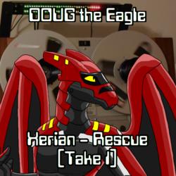 Xerian, Part '6' - Rescue (take 1)