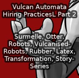 Vulcan Automata - Hiring Practices - Part 2