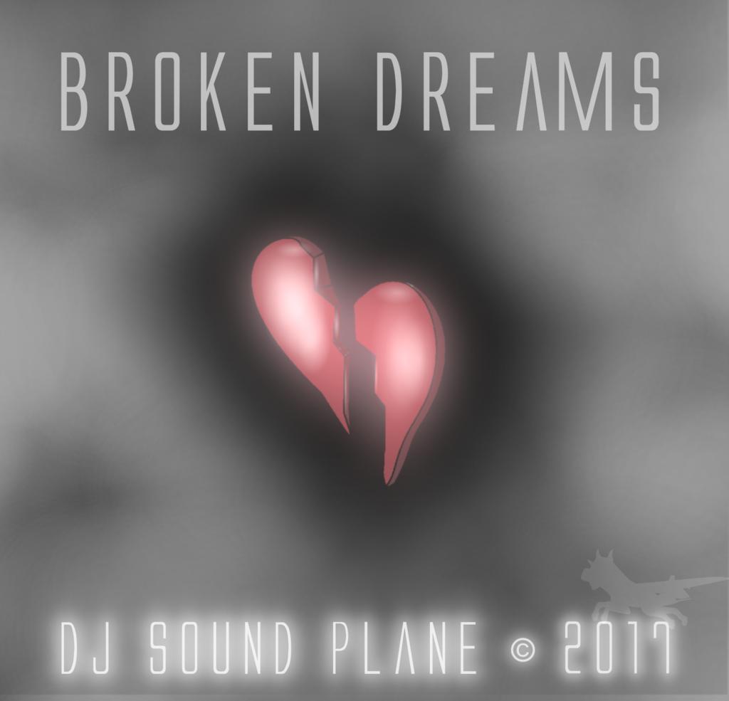 Dj Sound Plane - Broken Dreams (Official Song) ©