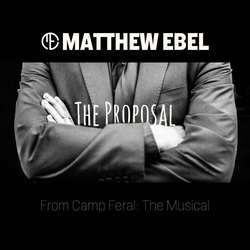 The Proposal (From Feral: The Musical)