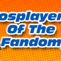 Cosplayers Of The Fandom