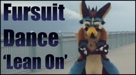 Personal - Fursuit Dance to 'Lean On'