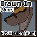 Drawn In (hum version)