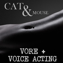 Cat & Mouse (Vore audio with voice acting)